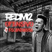 Ofensivo y Escandaloso by Redimi2