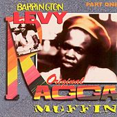 Play & Download Original Ragga Muffin, Pt. 1 by Barrington Levy | Napster