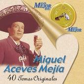 Lo Mejor De Lo Mejor De RCA Victor by Miguel Aceves Mejia