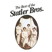 Play & Download Best Of The Statler Brothers by The Statler Brothers | Napster