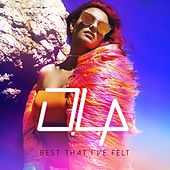 Play & Download Best That I've Felt - Single by Ola | Napster