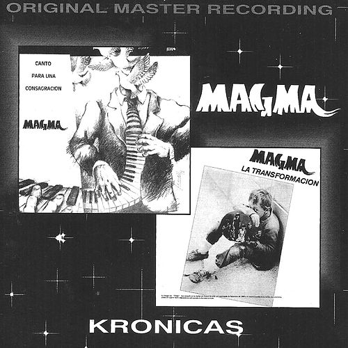 Play & Download Kronicas by Magma | Napster