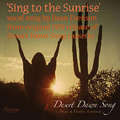 Play & Download Sing to the Sunrise by Dean Evenson | Napster