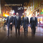 Let's Live It Up! by Masterpiece