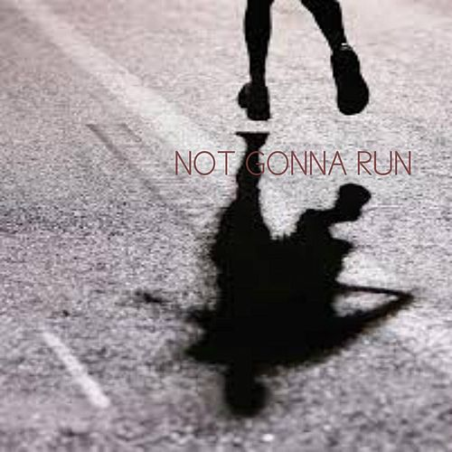 Not Gonna Run by Nate James