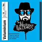 Play & Download Valuminium by The Nervous Wreckords | Napster