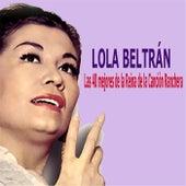 Las 40 Mejores de la Reina de la Canción Ranchera by Lola Beltran