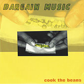 Play & Download Cook the Beans by Bargain Music | Napster