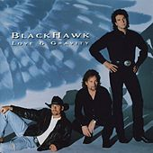Play & Download Love & Gravity by Blackhawk | Napster