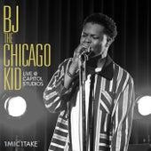 1 Mic 1 Take by B.J. The Chicago Kid