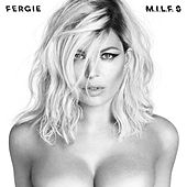 Play & Download M.I.L.F. $ by Fergie | Napster