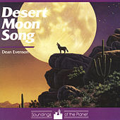 Play & Download Desert Moon Song by Dean Evenson | Napster