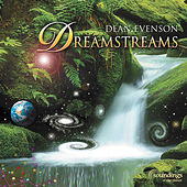 Play & Download Dreamstreams by Dean Evenson | Napster