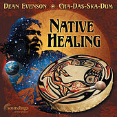 Play & Download Native Healing by Various Artists | Napster