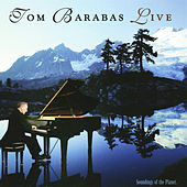 Play & Download Tom Barabas Live by Tom Barabas | Napster