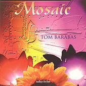 Play & Download Mosaic by Tom Barabas | Napster