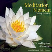 Meditation Moment by Dean Evenson