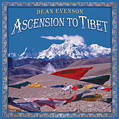 Ascension to Tibet by Dean Evenson
