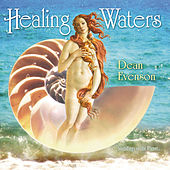 Play & Download Healing Waters by Dean Evenson | Napster
