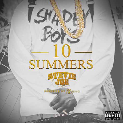 10 Summers by Stevie Joe