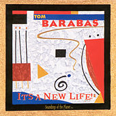 Play & Download It's a New Life! by Tom Barabas | Napster