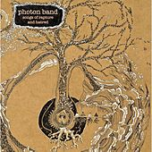 Songs of Rapture and Hatred by Photon Band