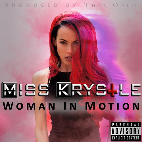 Play & Download Woman In Motion by Miss Krystle | Napster