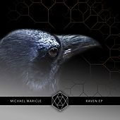 Play & Download Raven EP by Michael Maricle | Napster