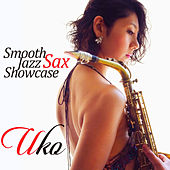 Play & Download Smooth Jazz Sax Showcase by UKO | Napster
