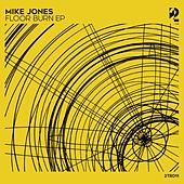 Floor Burn - Single by Mike Jones