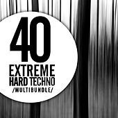 Play & Download 40 Extreme Hard Techno Multibundle - EP by Various Artists | Napster