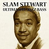 Ultimative Jazz Bass by Slam Stewart
