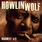 Highway 49 by Howlin' Wolf