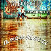 Play & Download A piedi scalzi by Alborosie | Napster