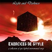 Exercices De Style by Light and Darkness