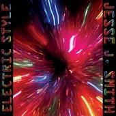 Electric Style by Jesse J. Smith