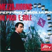 Play & Download Mezzojuorno - Nu poco' e sole by Peppino Gagliardi | Napster