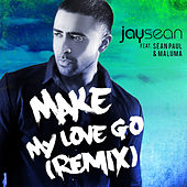 Play & Download Make My Love Go by Jay Sean | Napster