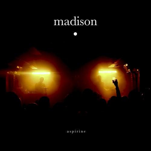 Aspirine - Single de Madison