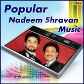 Popular Nadeem Shravan Music - With Jhankar Beats by Various Artists