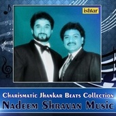 Nadeem Shravan Music (With Jhankar Beats) by Various Artists