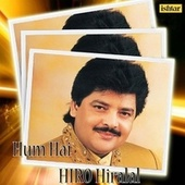Hum Hai Hiro Hiralal - Udit Narayan by Various Artists