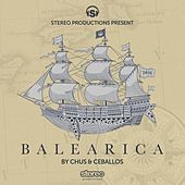 Play & Download Balearica 2016 (Compiled by Chus & Ceballos) by Various Artists | Napster