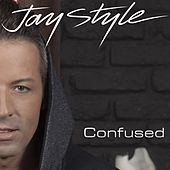 Play & Download Confused by Jay Style | Napster