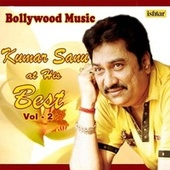 Bollywood Music - Kumar Sanu At His Best, Vol. 2 by Kumar Sanu
