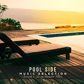 Play & Download Pool Side Music Selection: Smooth & Jazzy Summer Vibes by Various Artists | Napster