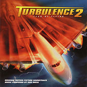 Turbulence 2: Fear of Flying (Original Motion Picture Soundtrack) by Don Davis