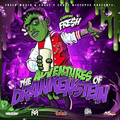Play & Download The Adventures of DRANKenstein by Short Dawg | Napster