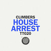 House Arrest by The Climbers