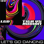 Play & Download Let's Go Dancing by Tiga | Napster